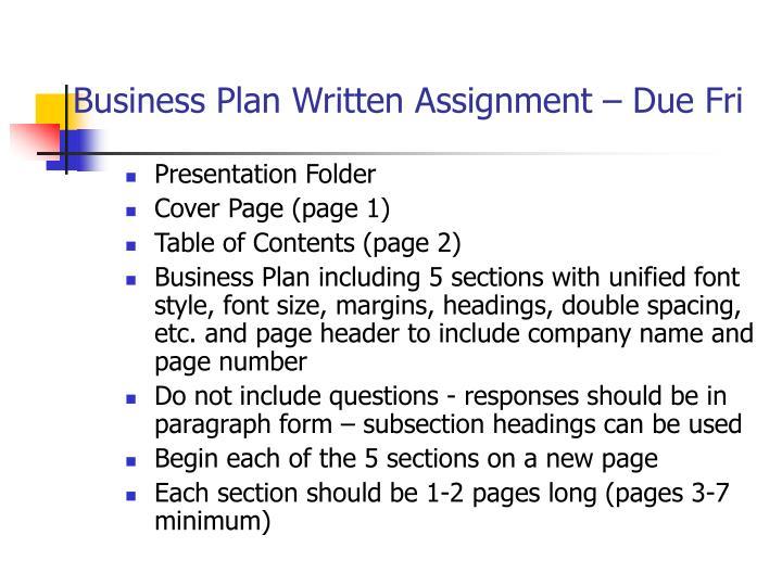 Business plan written assignment due fri