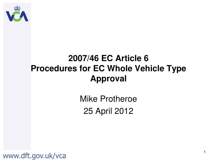 2007 46 ec article 6 procedures for ec whole vehicle type approval n.