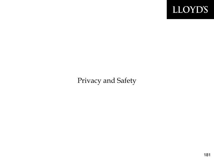 Privacy and Safety