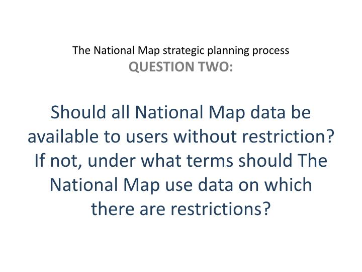 The National Map strategic planning process