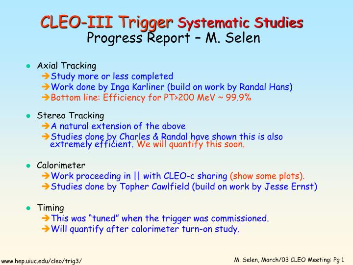 cleo iii trigger systematic studies progress report m selen n.