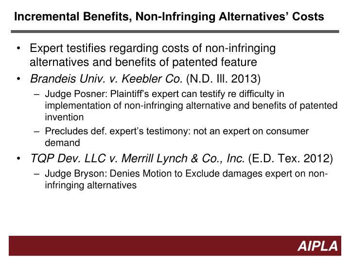 Incremental Benefits, Non-Infringing Alternatives' Costs