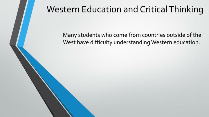 Western education and critical thinking1