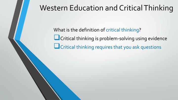 Western Education and Critical Thinking