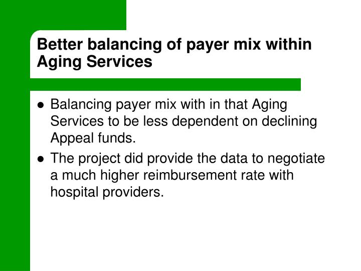 Better balancing of payer mix within Aging Services