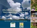 effectiveness measures wildlife tracs reporting tracking tool
