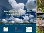 measuring the effectiveness of state wildlife grant project s