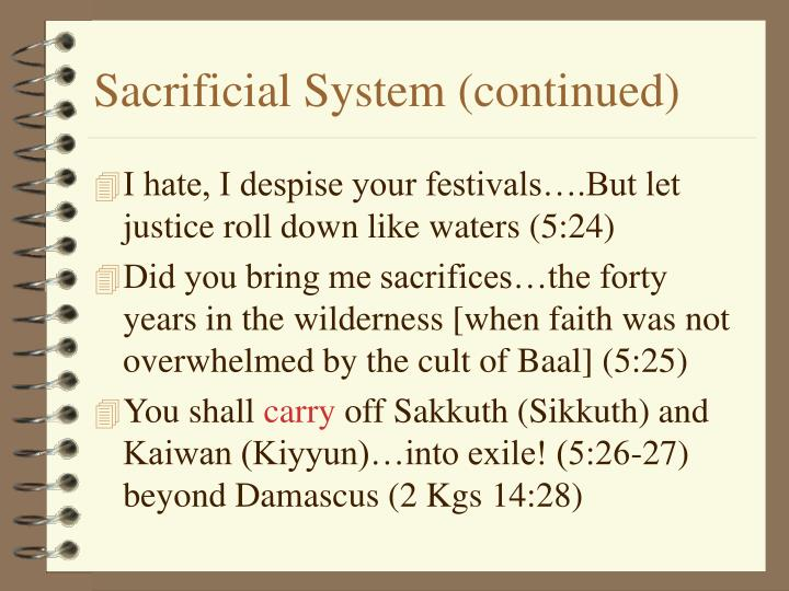 Sacrificial System (continued)
