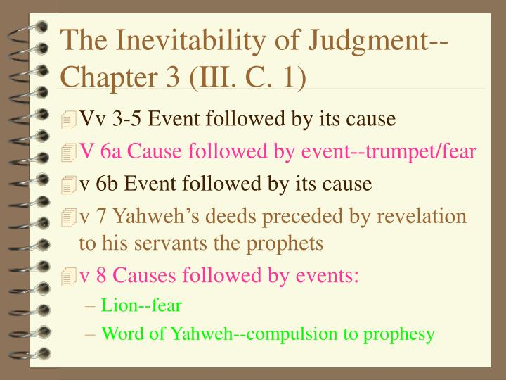 The Inevitability of Judgment--Chapter 3 (III. C. 1)