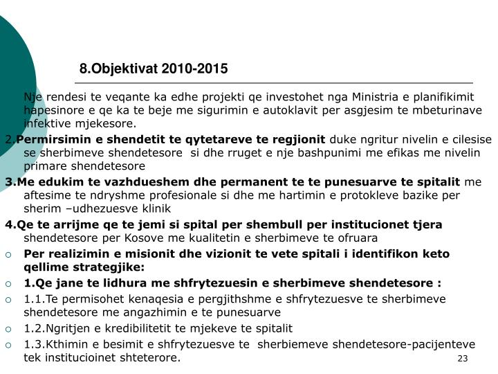 8.Objektivat 2010-2015