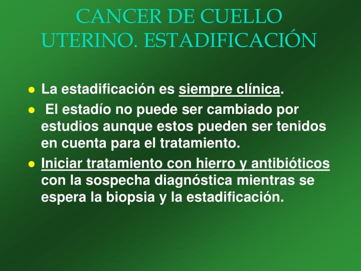 CANCER DE CUELLO UTERINO. ESTADIFICACIÓN