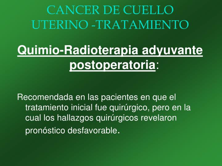 CANCER DE CUELLO UTERINO -TRATAMIENTO