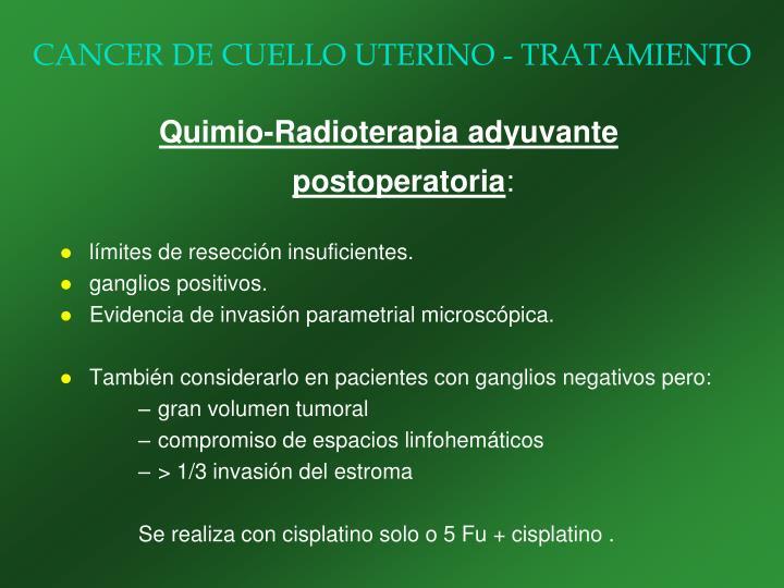 CANCER DE CUELLO UTERINO - TRATAMIENTO