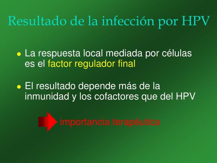 Resultado de la infección por HPV