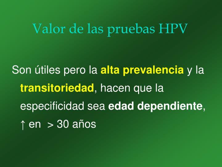Valor de las pruebas HPV