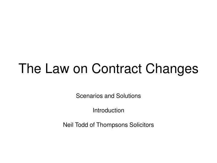 the law on contract changes n.