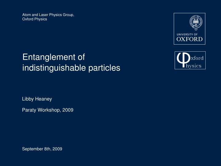 Entanglement of indistinguishable particles