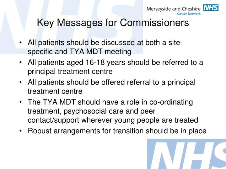 Key Messages for Commissioners