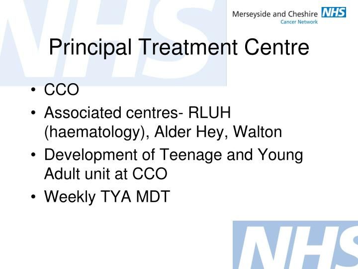 Principal Treatment Centre