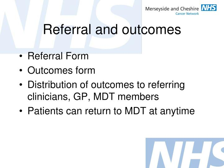 Referral and outcomes