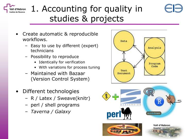 1. Accounting for quality in studies & projects