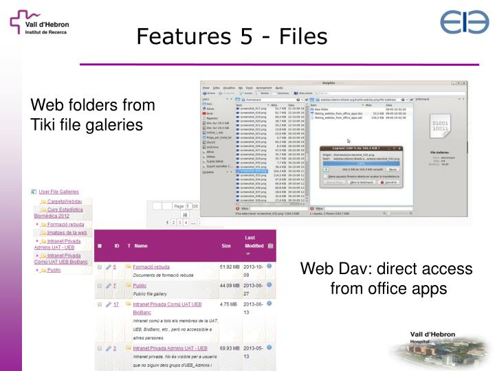 Features 5 - Files