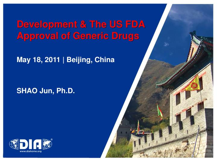 development the us fda approval of generic drugs n.