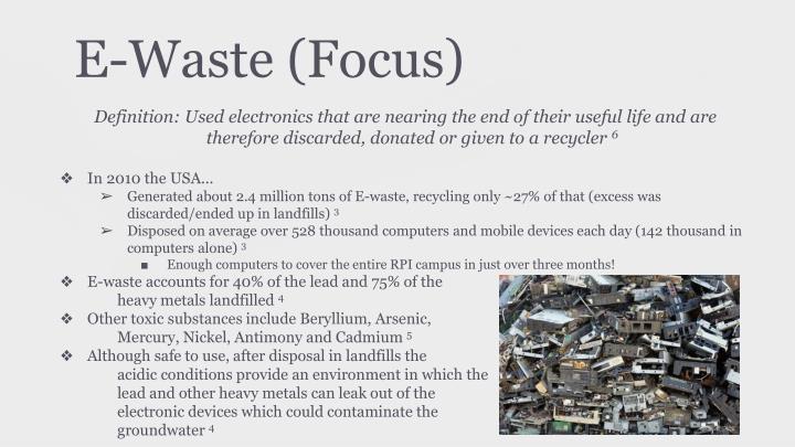 E waste focus