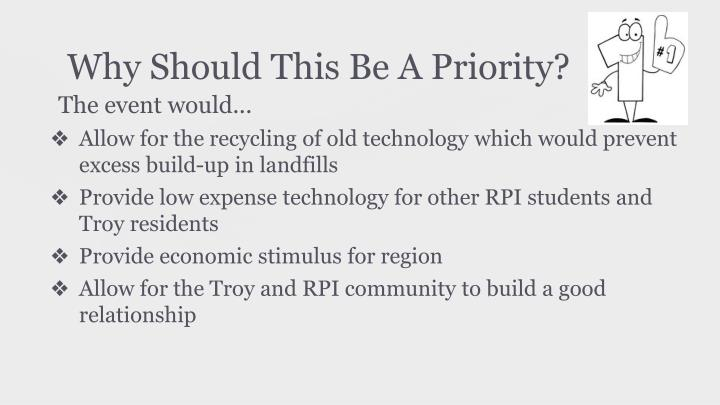 Why Should This Be A Priority?