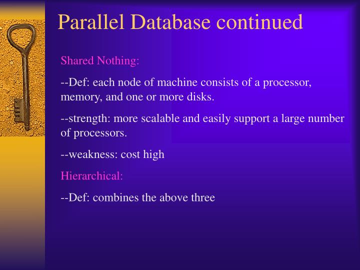 Parallel Database continued