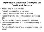 operator consumer dialogue on quality of service