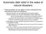 automatic debt relief in the wake of natural disasters1