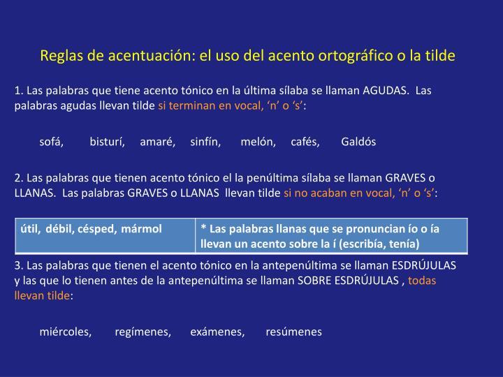 Reglas de acentuación: el uso del acento ortográfico o la tilde
