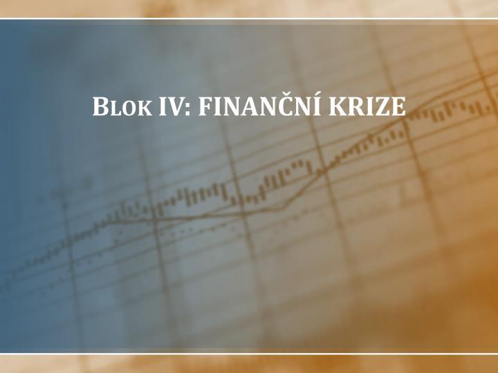 Blok iv finan n krize