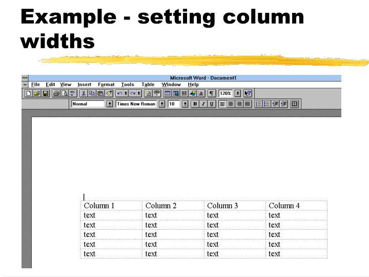 Example - setting column widths