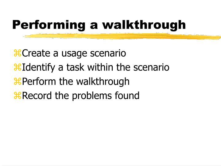 Performing a walkthrough
