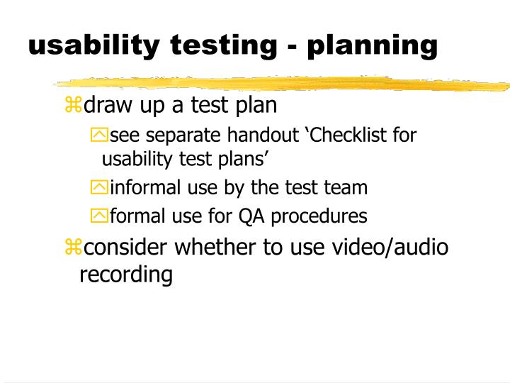 usability testing - planning