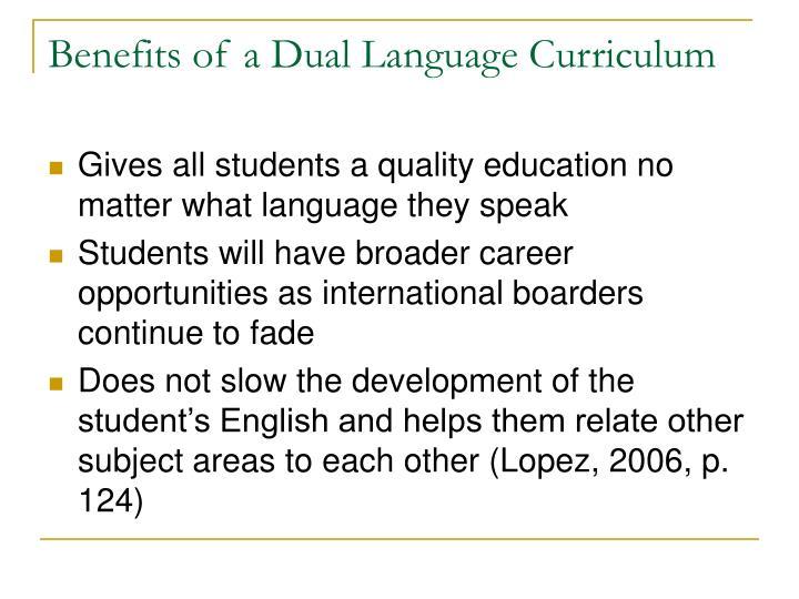 Benefits of a Dual Language Curriculum
