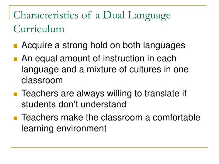 Characteristics of a Dual Language Curriculum