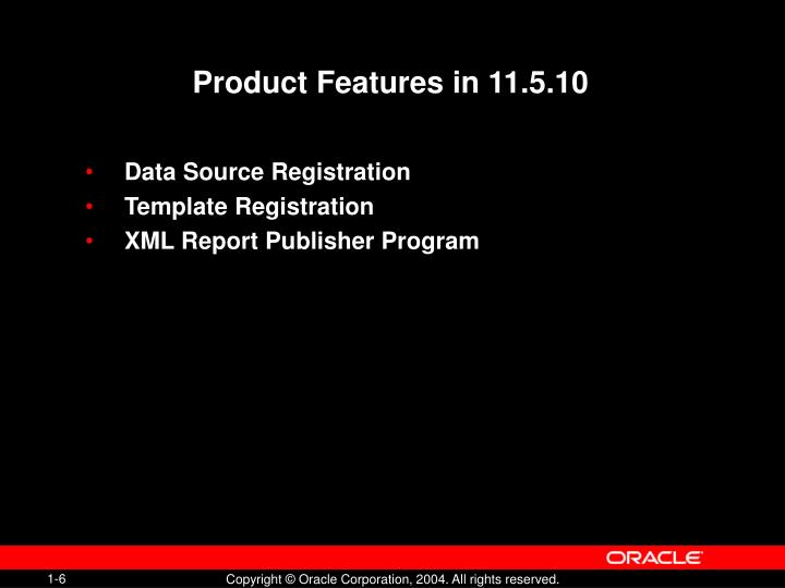 Product Features in 11.5.10