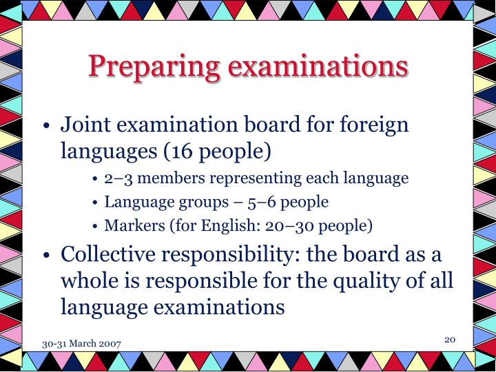 Preparing examinations