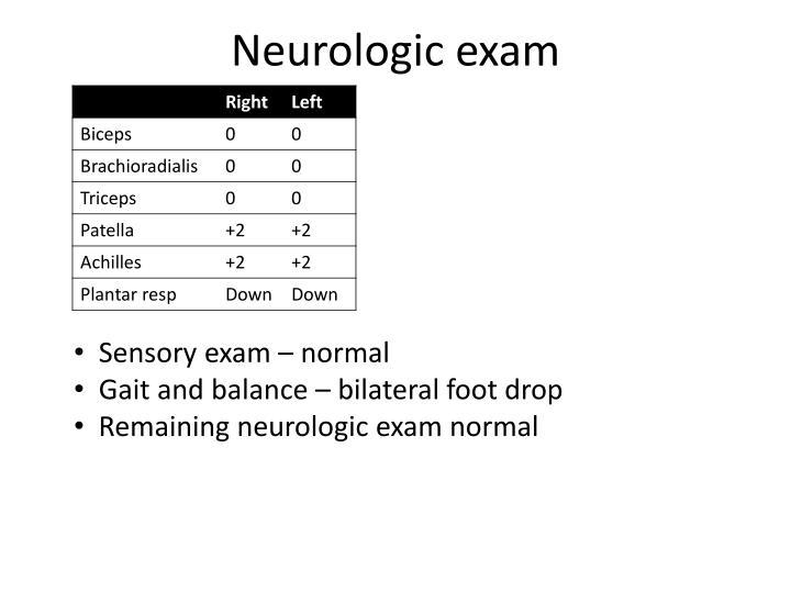 Neurologic exam