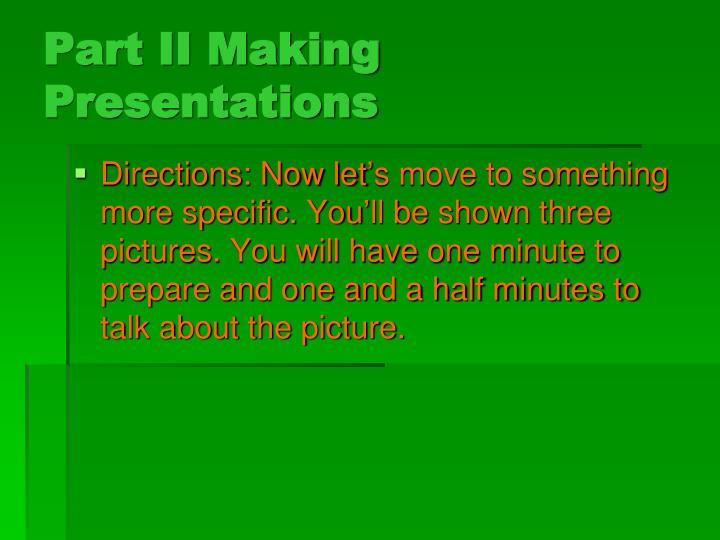 Part II Making Presentations