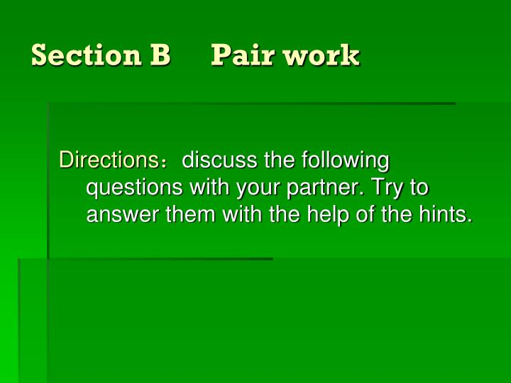 Section b pair work