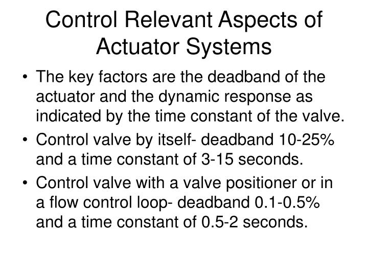 Control Relevant Aspects of Actuator Systems