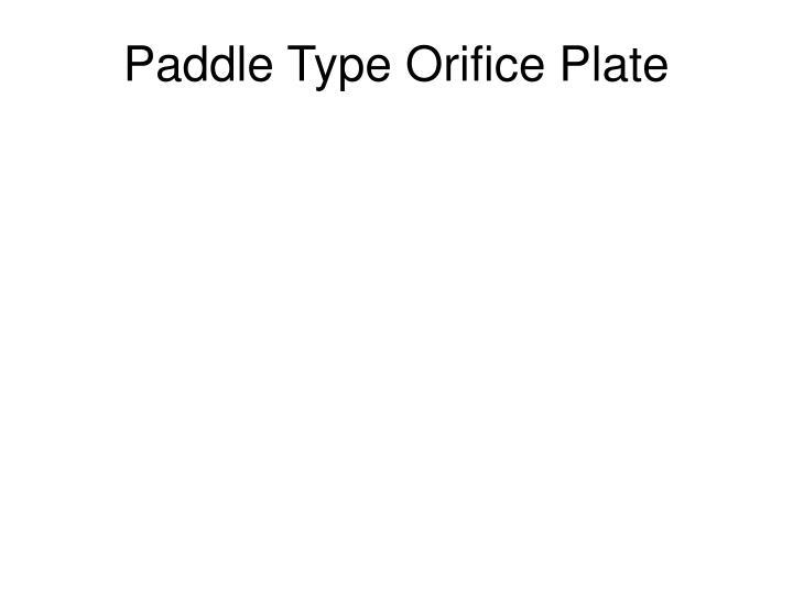 Paddle Type Orifice Plate