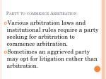 party to commence arbitration