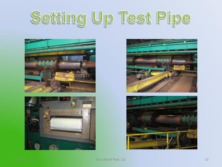 Setting Up Test Pipe