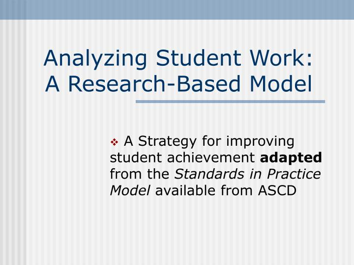 Analyzing student work a research based model
