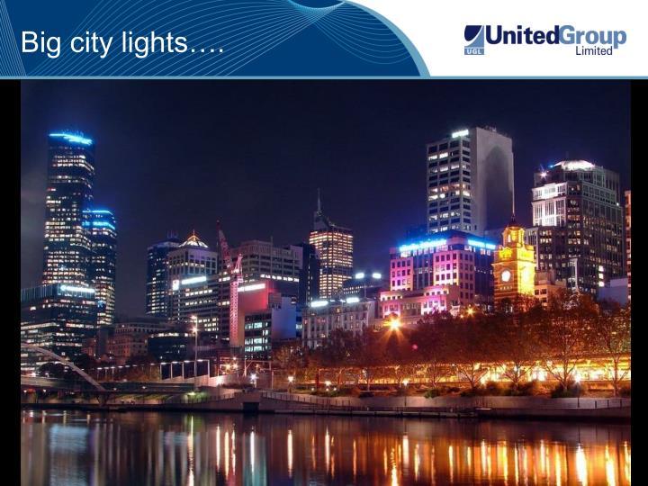 Big city lights….